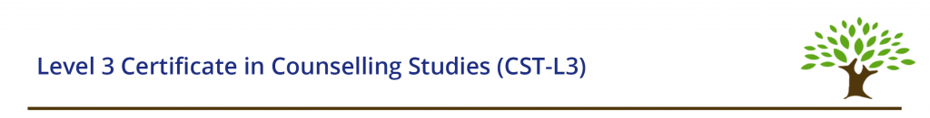 Level 3 Certificate in Counselling Studies (CST-L3)