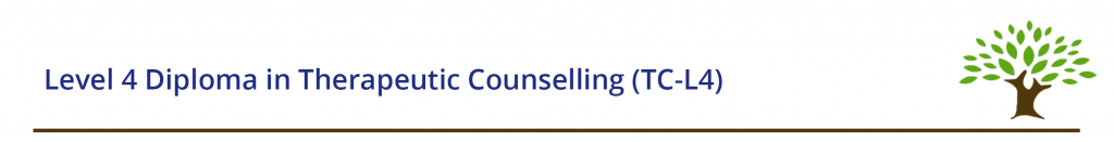 Level 4 Diploma in Therapeutic Counselling (TC-L4)